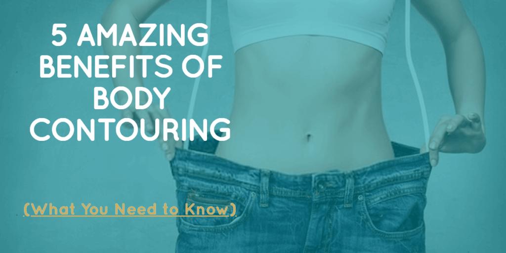 Body contouring in Peterborough